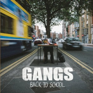 GANGS - Back To School EP cover art